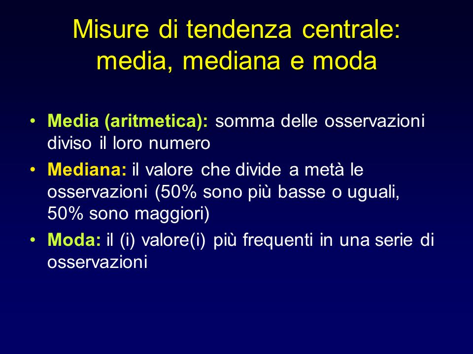 Misure di tendenza centrale: media, mediana e moda