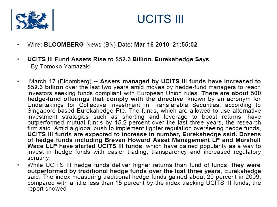 UCITS III Wire: BLOOMBERG News (BN) Date: Mar 16 2010 21:55:02