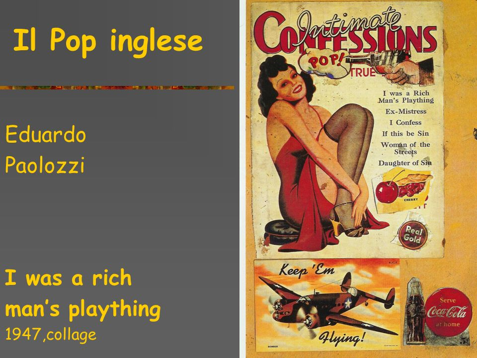 Eduardo Paolozzi I was a rich man's plaything Il Pop inglese
