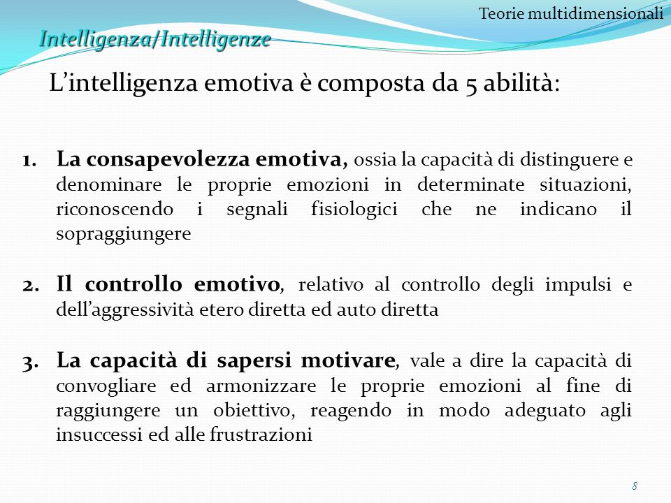 L'intelligenza emotiva è composta da 5 abilità: