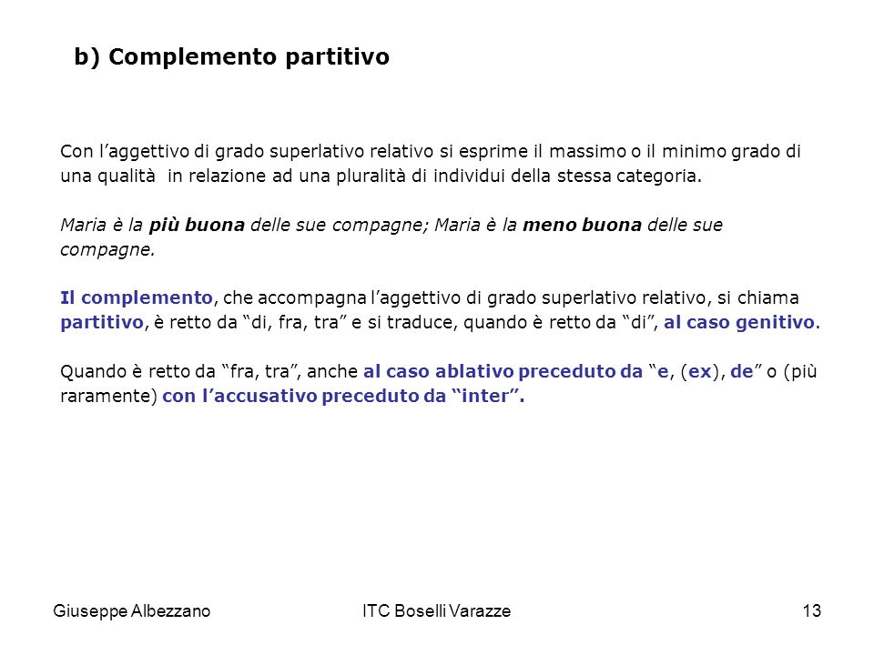 b) Complemento partitivo