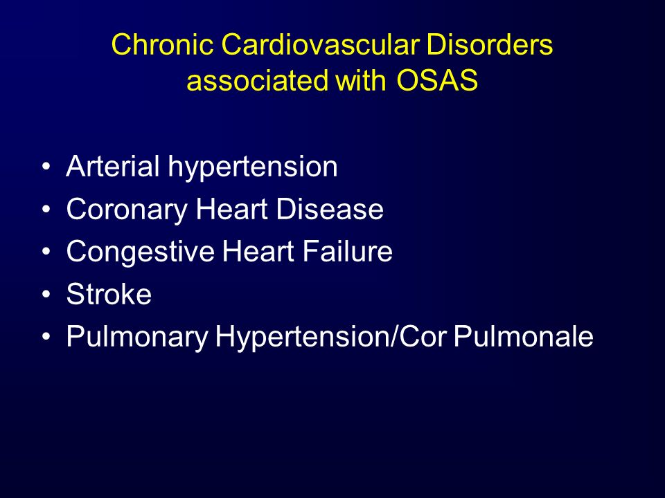 Chronic Cardiovascular Disorders associated with OSAS