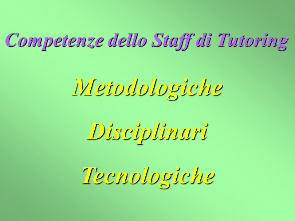 Competenze dello Staff di Tutoring