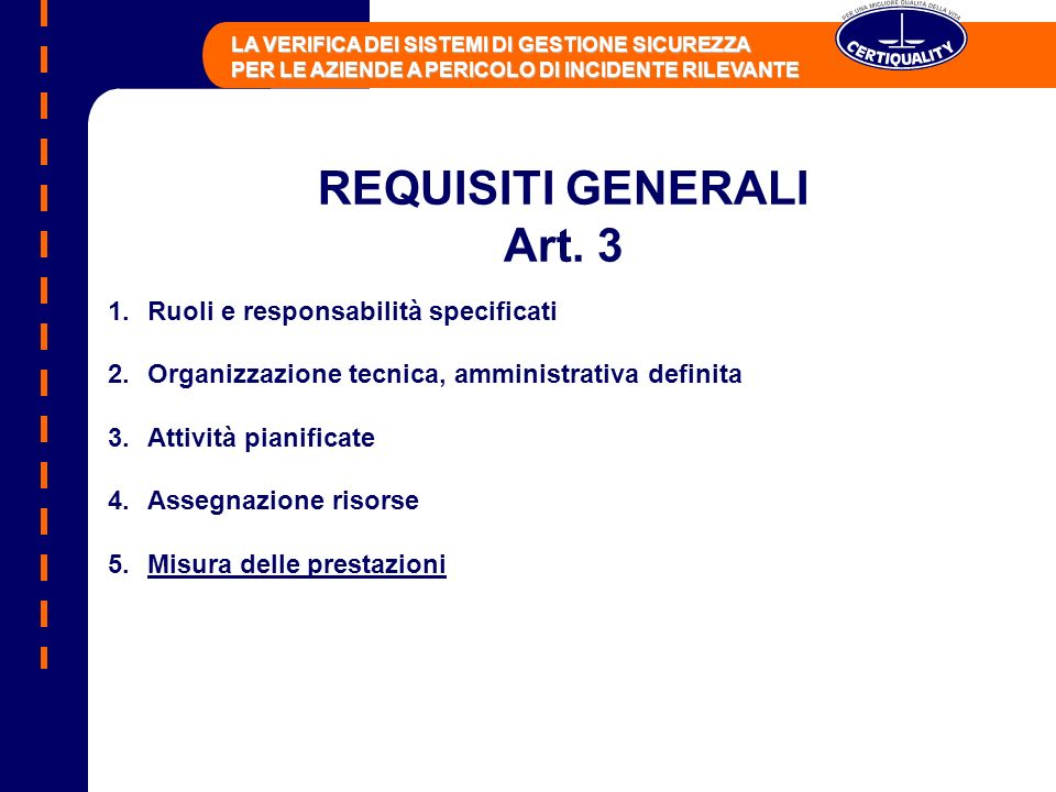 REQUISITI GENERALI Art. 3