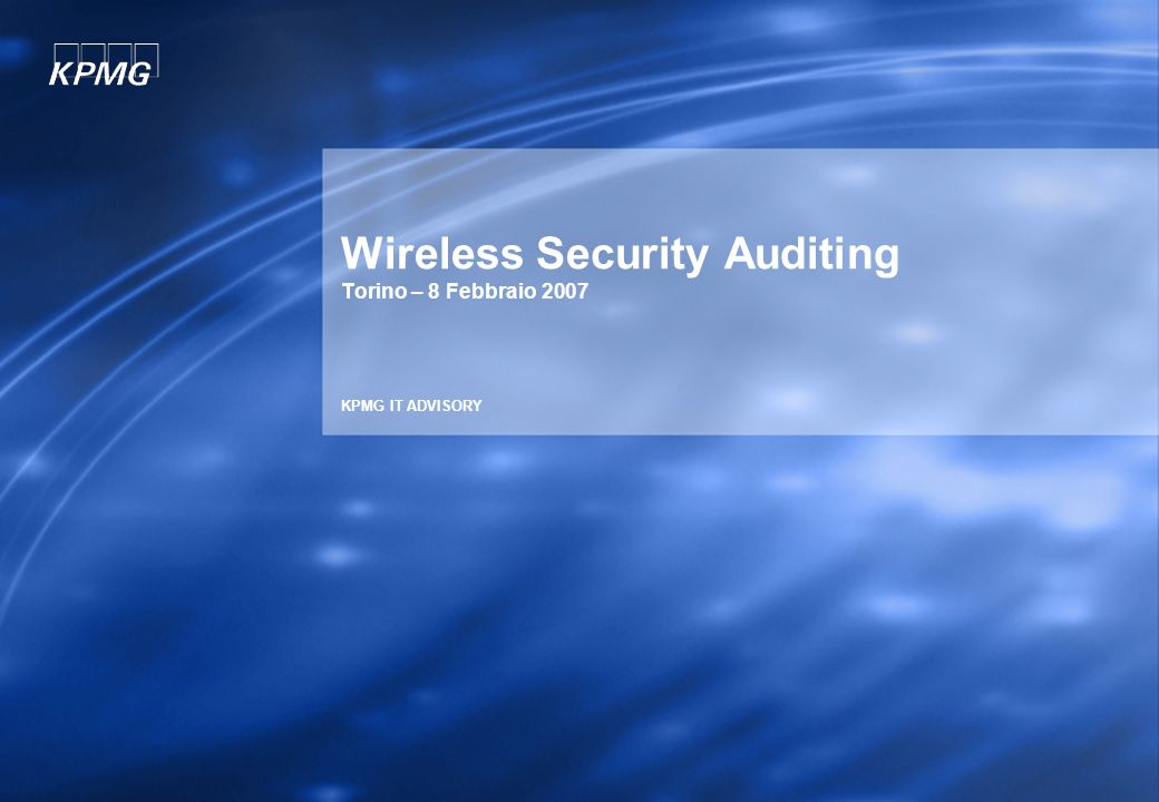 Wireless Security Auditing Torino – 8 Febbraio 2007