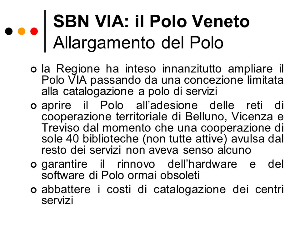 SBN VIA: il Polo Veneto Allargamento del Polo