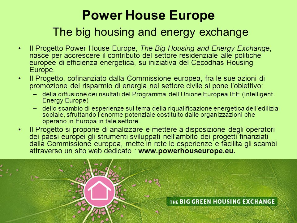 Power House Europe The big housing and energy exchange
