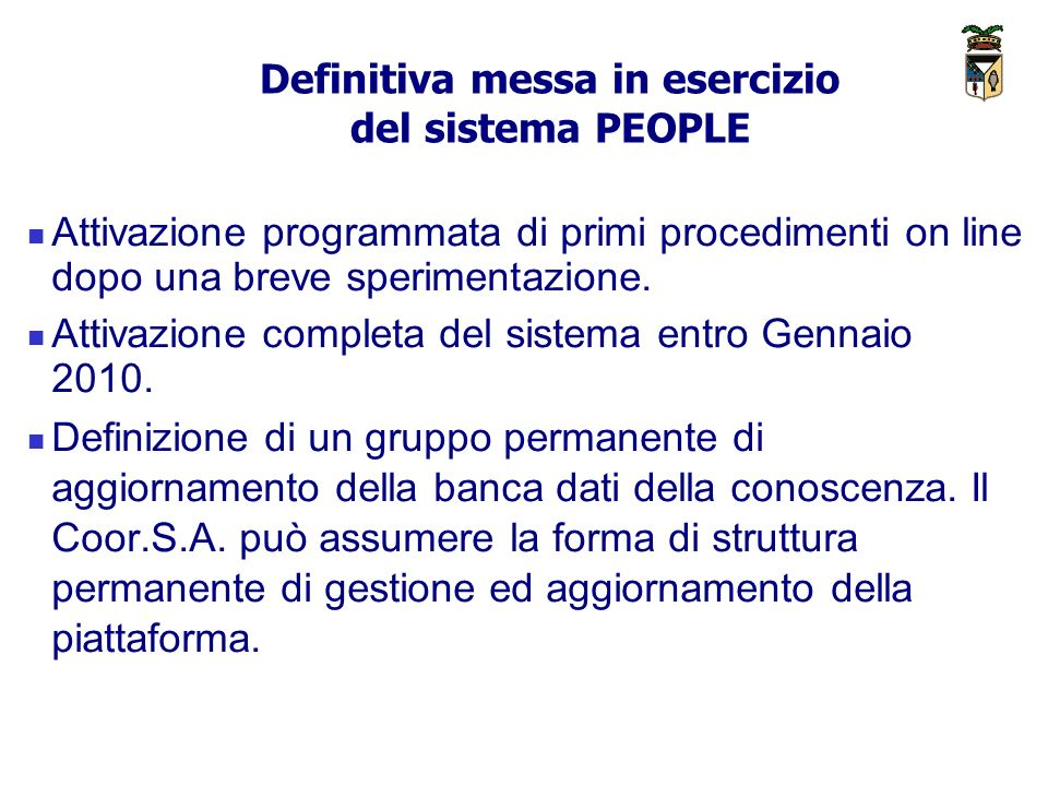 Definitiva messa in esercizio del sistema PEOPLE