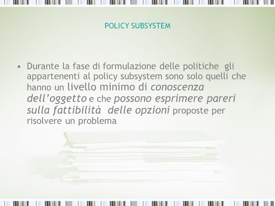 POLICY SUBSYSTEM
