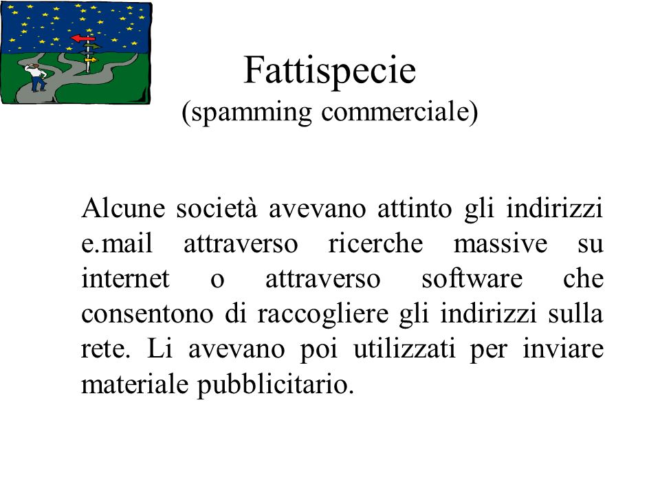 Fattispecie (spamming commerciale)