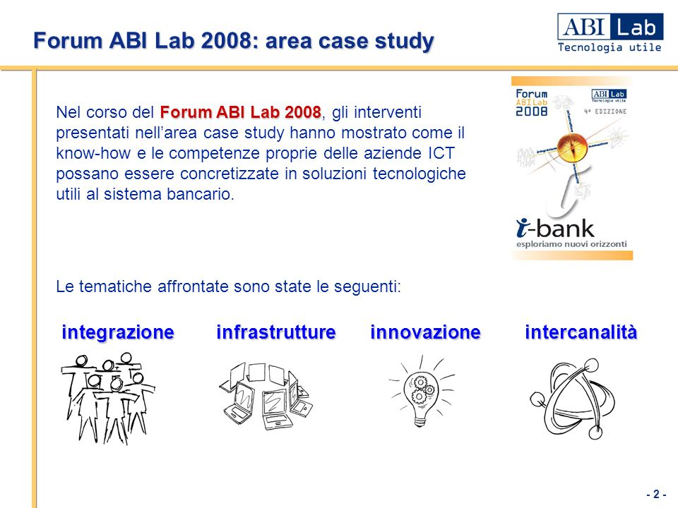 Forum ABI Lab 2008: area case study