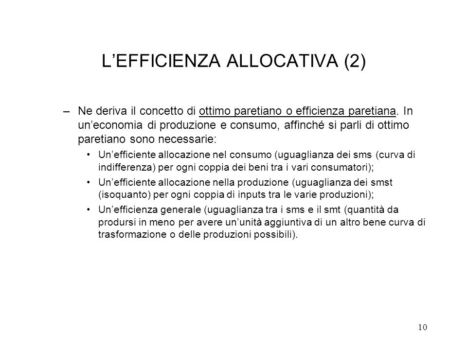 L'EFFICIENZA ALLOCATIVA (2)
