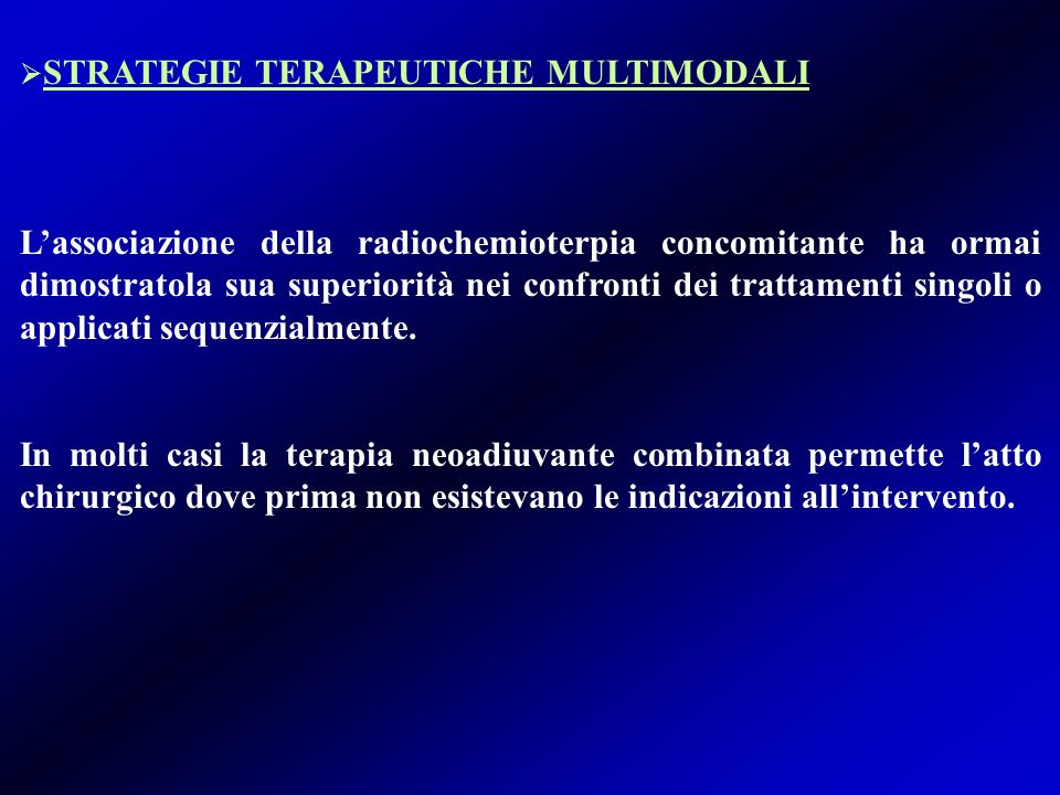 STRATEGIE TERAPEUTICHE MULTIMODALI