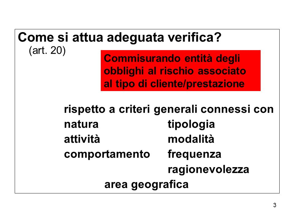 Come si attua adeguata verifica (art. 20)