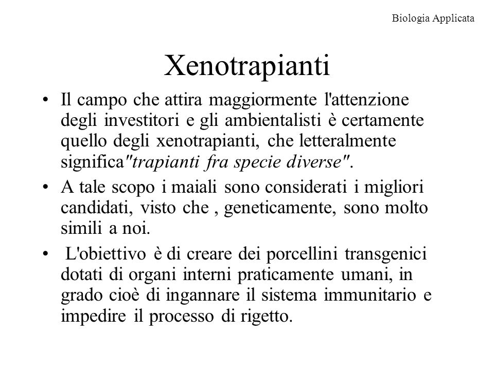 Biologia Applicata Xenotrapianti.
