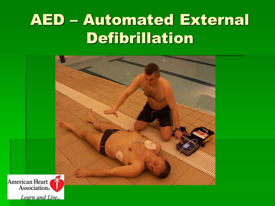 AED – Automated External Defibrillation