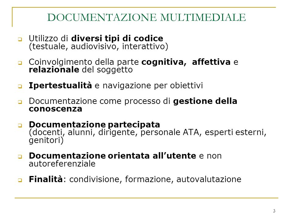DOCUMENTAZIONE MULTIMEDIALE