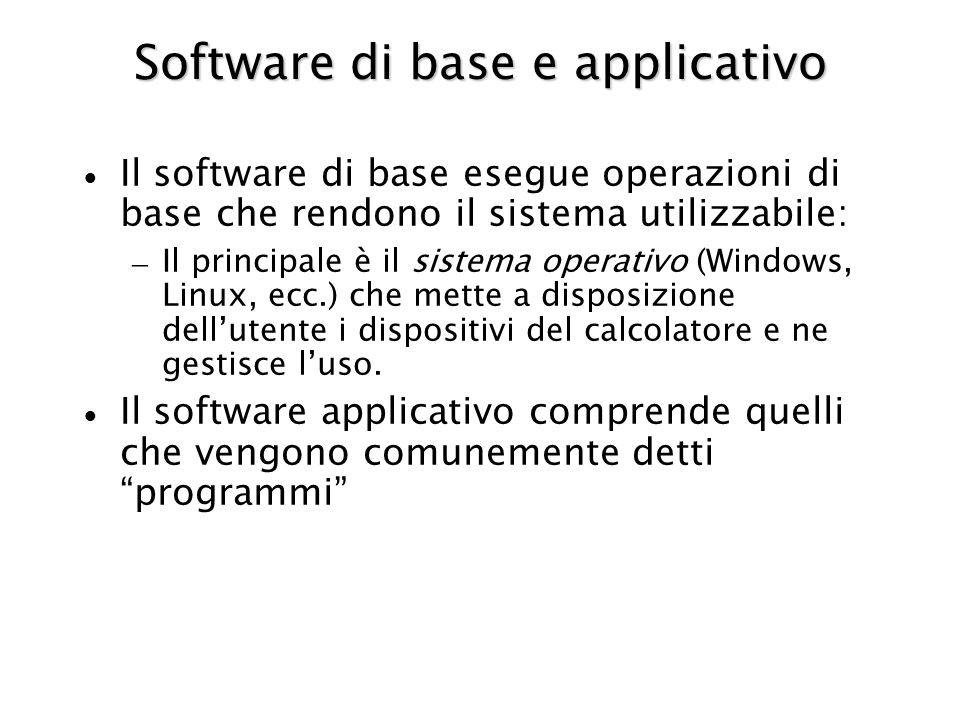 Software di base e applicativo