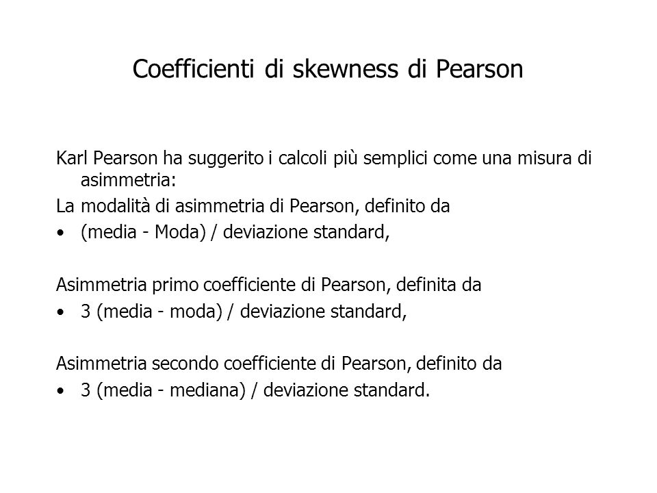 Coefficienti di skewness di Pearson