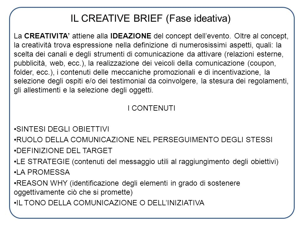 IL CREATIVE BRIEF (Fase ideativa)