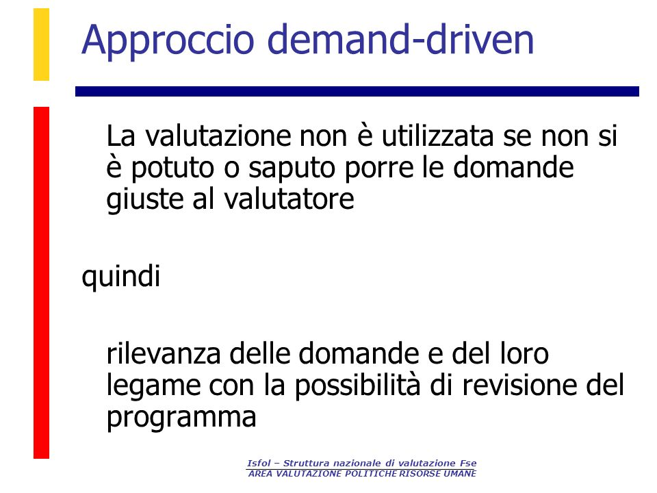 Approccio demand-driven