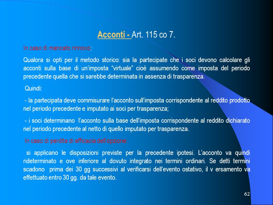 Acconti - Art. 115 co 7. In caso di mancato rinnovo: