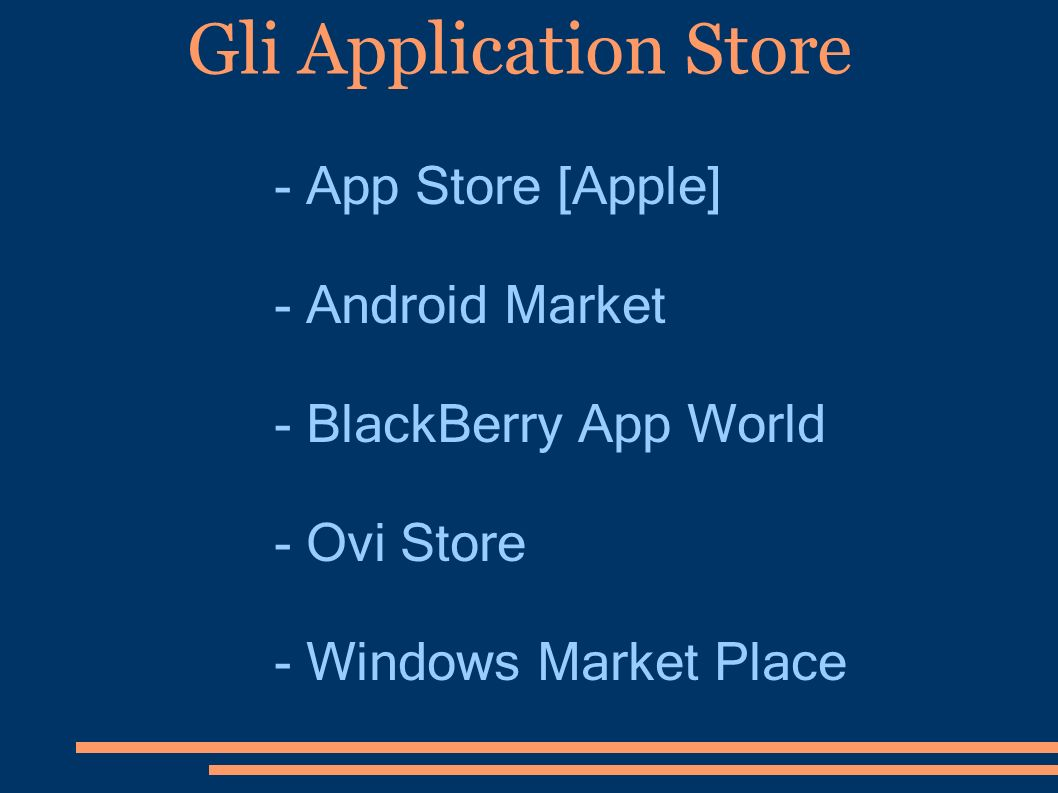 Gli Application Store - App Store [Apple] - Android Market