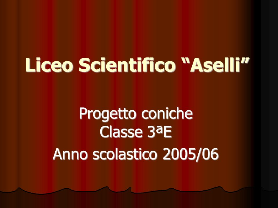 Liceo Scientifico Aselli