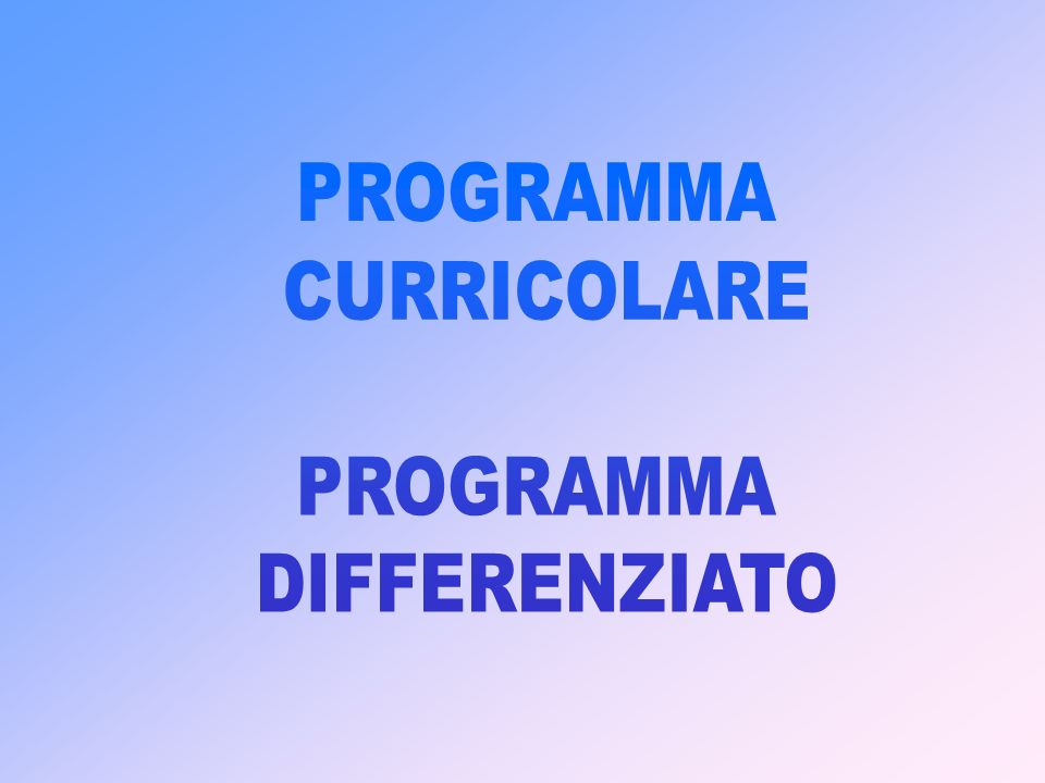 PROGRAMMA CURRICOLARE DIFFERENZIATO