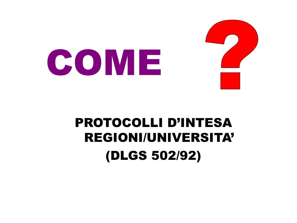 PROTOCOLLI D'INTESA REGIONI/UNIVERSITA'