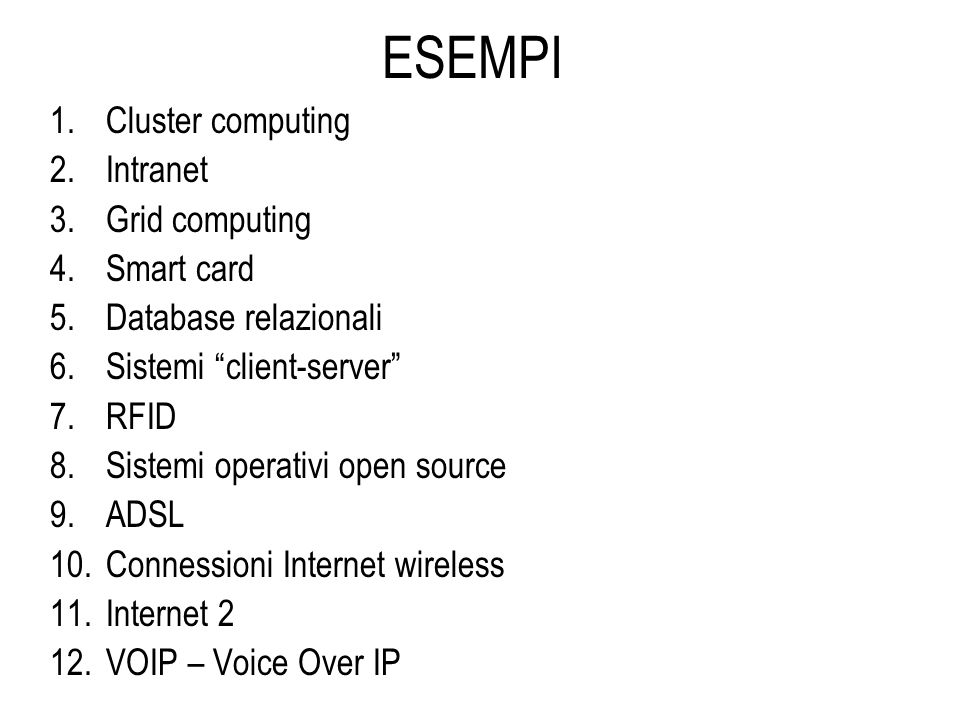 ESEMPI Cluster computing Intranet Grid computing Smart card