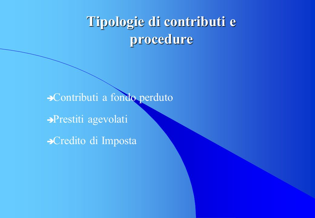 Tipologie di contributi e procedure