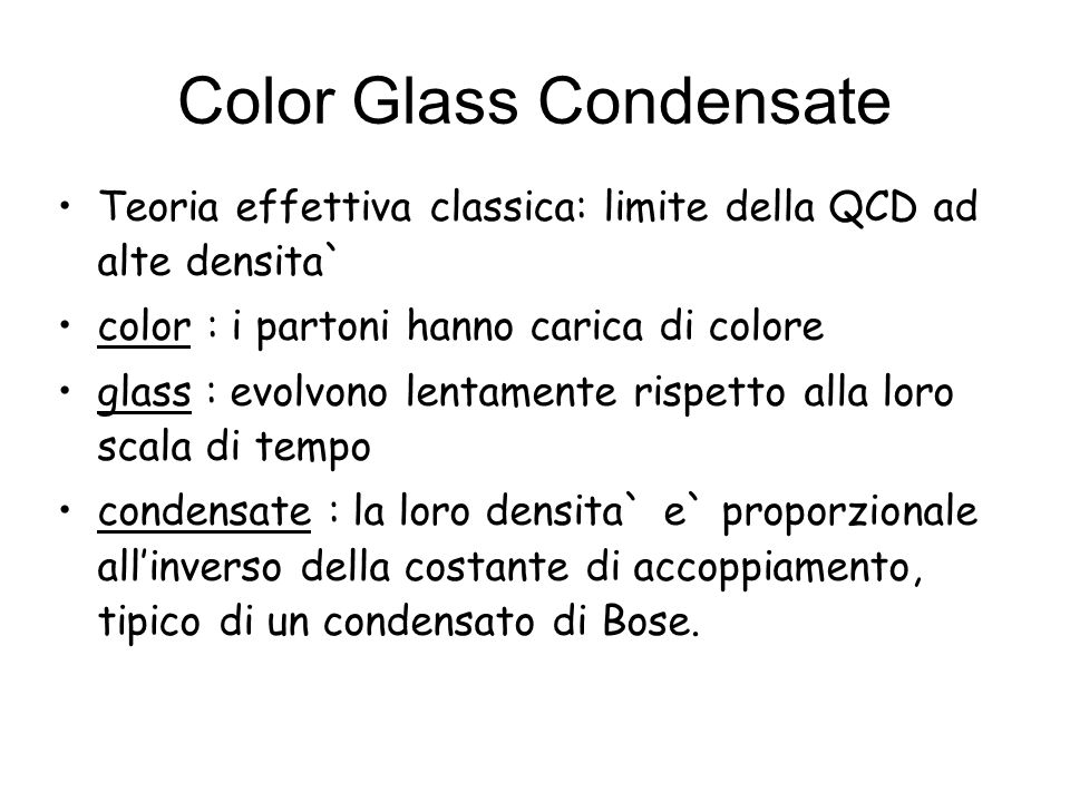 Color Glass Condensate