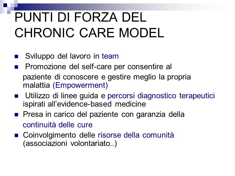 PUNTI DI FORZA DEL CHRONIC CARE MODEL