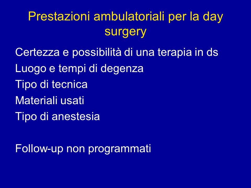 Prestazioni ambulatoriali per la day surgery