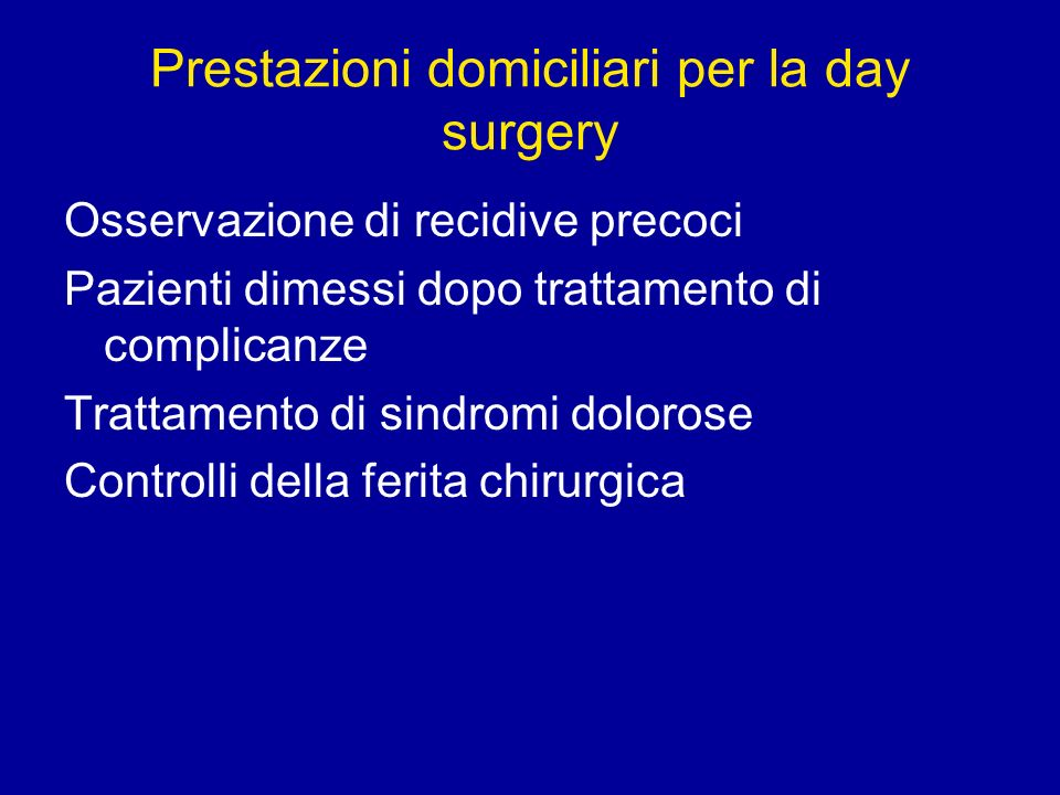 Prestazioni domiciliari per la day surgery