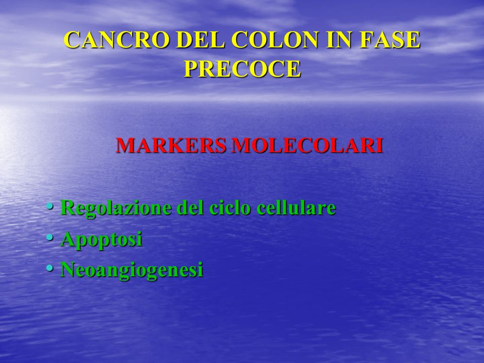 CANCRO DEL COLON IN FASE PRECOCE