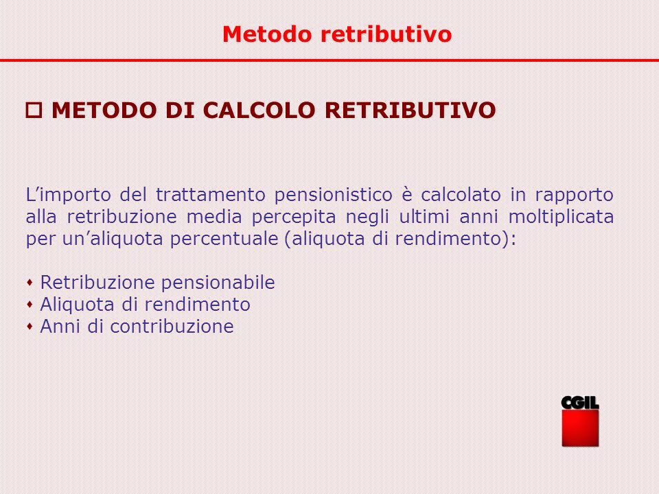  METODO DI CALCOLO RETRIBUTIVO