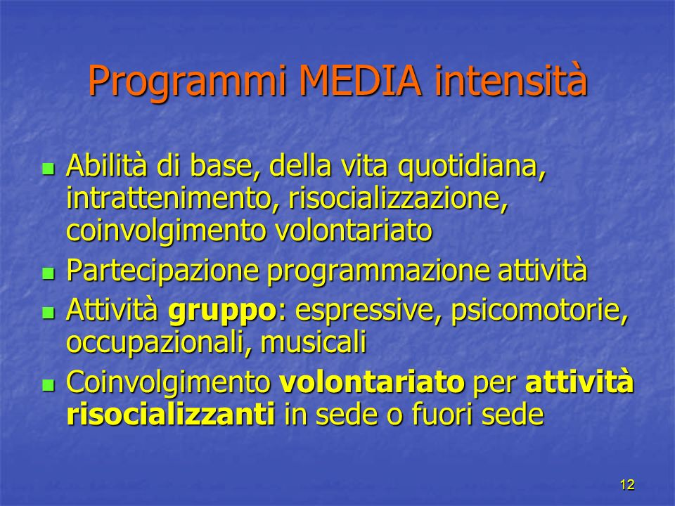 Programmi MEDIA intensità