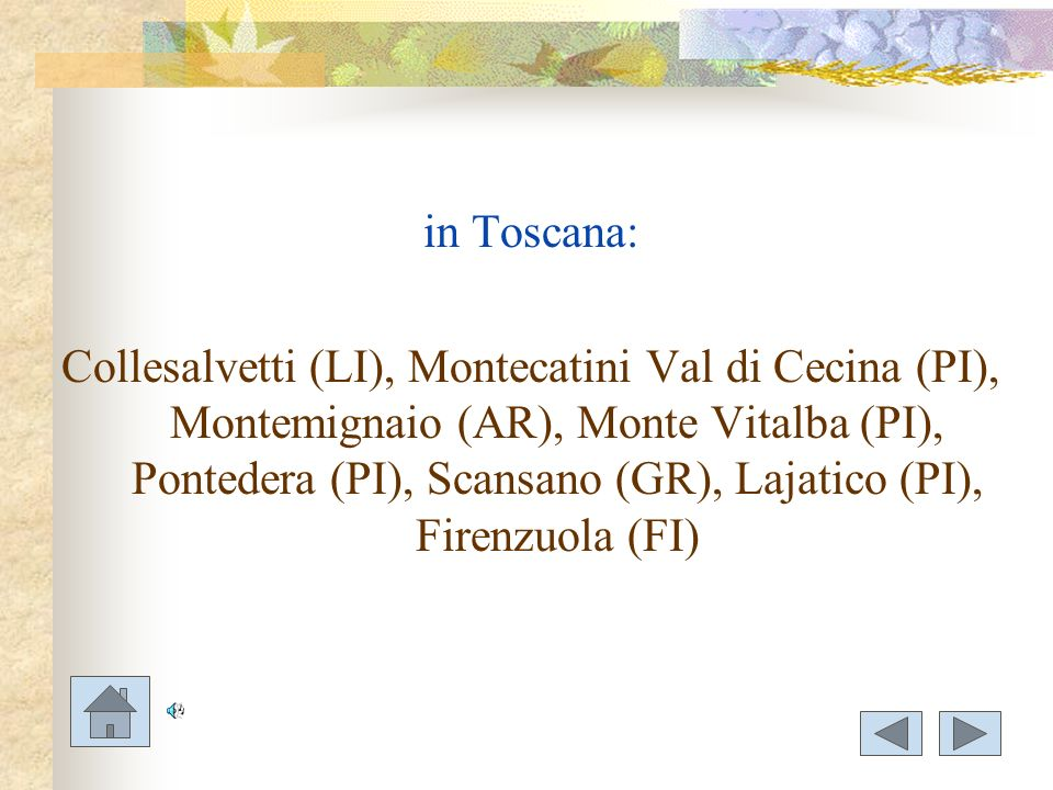 in Toscana: