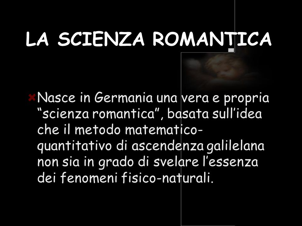LA SCIENZA ROMANTICA