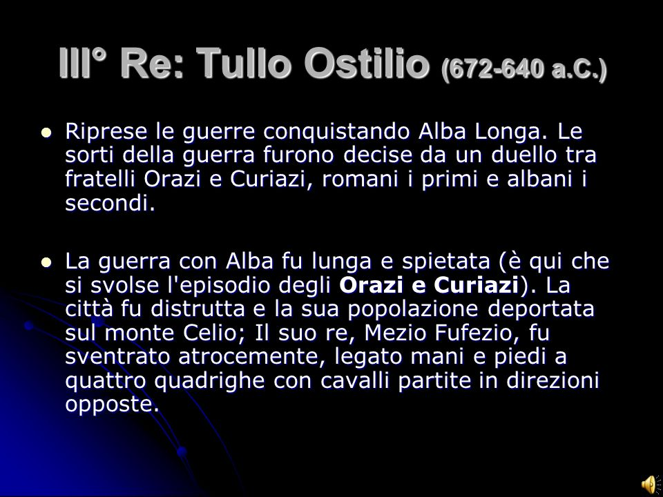 III° Re: Tullo Ostilio ( a.C.)