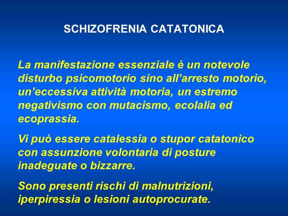 SCHIZOFRENIA CATATONICA