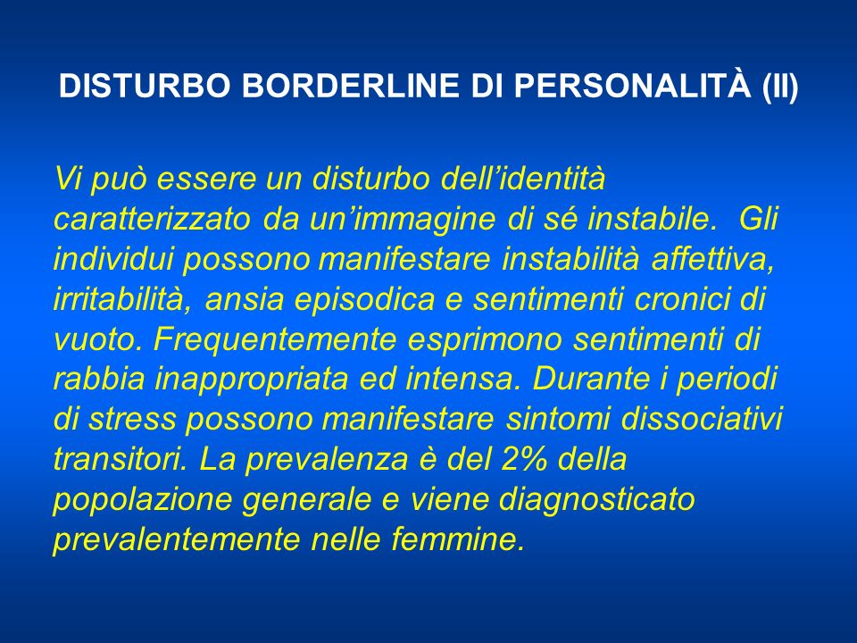 DISTURBO BORDERLINE DI PERSONALITÀ (II)
