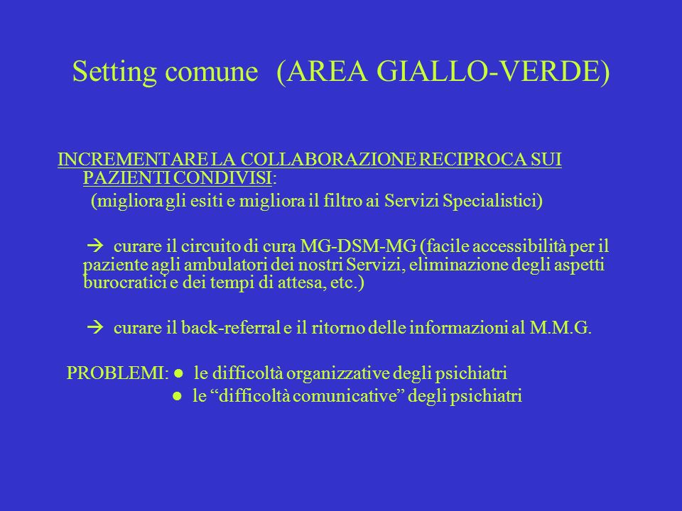 Setting comune (AREA GIALLO-VERDE)