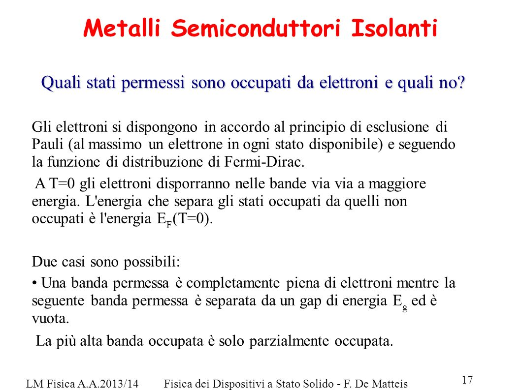 Metalli Semiconduttori Isolanti