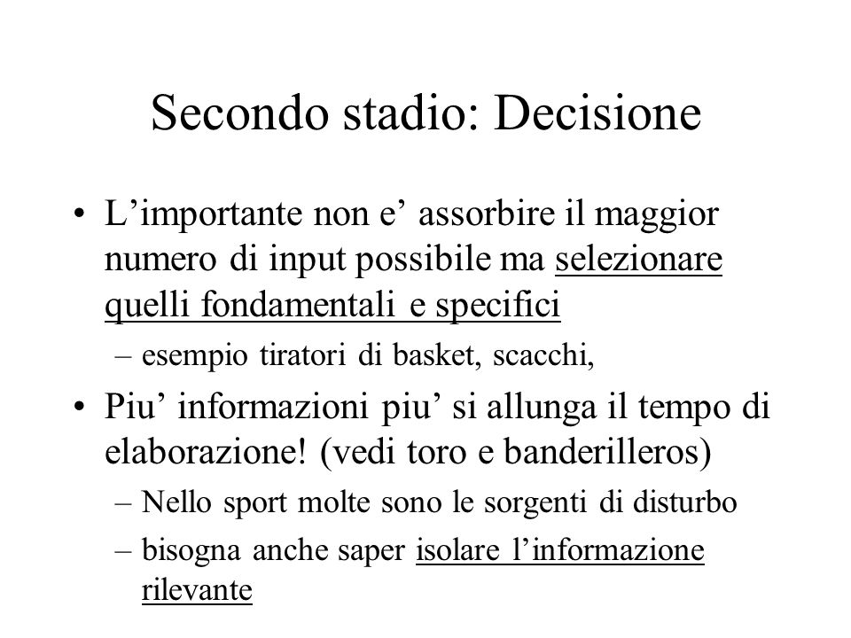 Secondo stadio: Decisione