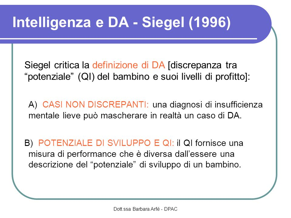 Intelligenza e DA - Siegel (1996)‏