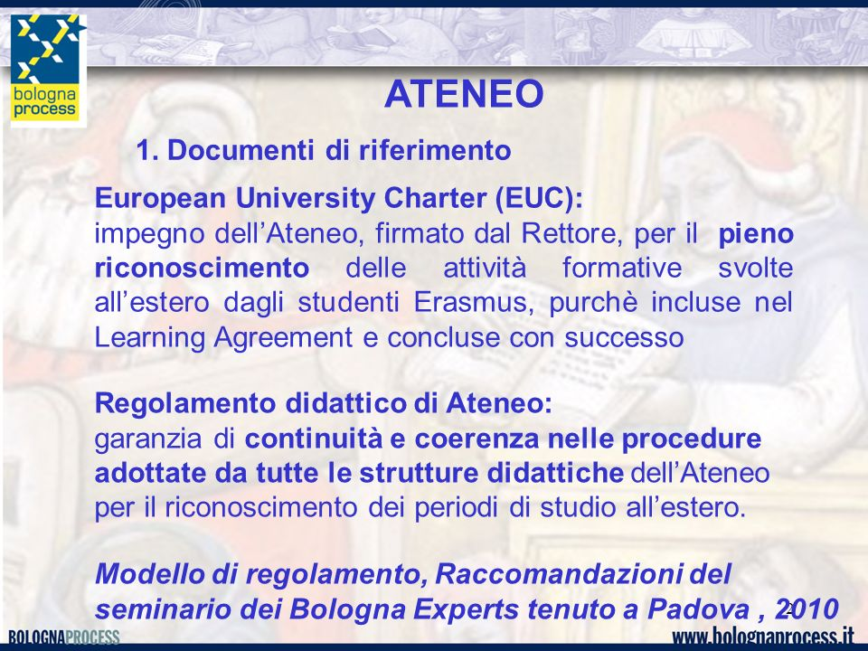 ATENEO 1. Documenti di riferimento European University Charter (EUC):