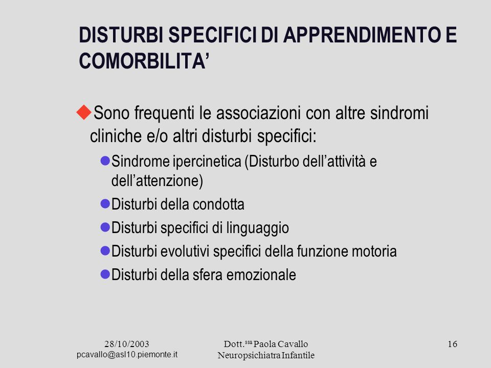 DISTURBI SPECIFICI DI APPRENDIMENTO E COMORBILITA'
